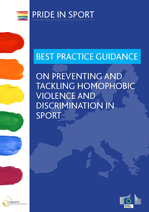 Best Practice Guidance on Preventing and Tackling Homophobic Violence and Discrimination in Sport