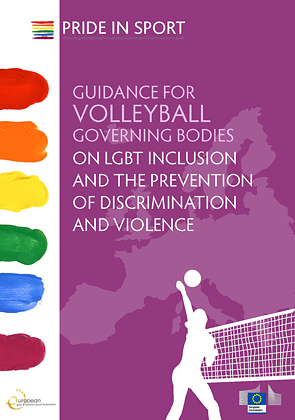 Guidance for Volleyball Governing Bodies on LGBT Inclusion and the Prevention of Discrimination and Violence